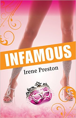 Infamous - Contemporary Romance by Irene Preston