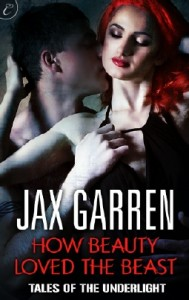 Book: How Beauty Loved the Beast by Jax Garren