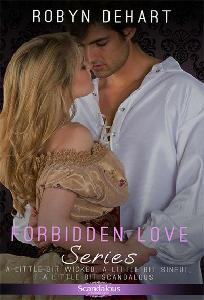 Forbidden Love Trilogy - Historical Romance by Robyn DeHart