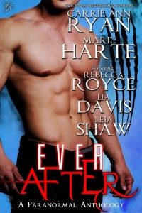 Ever After - Paranormal Romance Anthology by Carrie Ann Ryan, Rebecca Royce, Lia Davis, Marie Harte, Leia Shaw