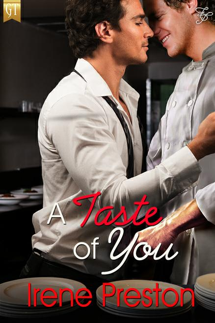 A Taste of You, M/M romance by Irene Preston