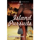 Island Pursuits by Heather Rodney-Diaz