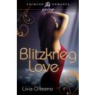 Blitzkrieg Love by Livia Olteano