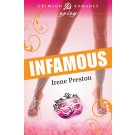 Infamous - Romance Novel by Irene Preston