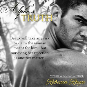 Alpha's Truth - Paranormal Romance Book by Rebecca Royce