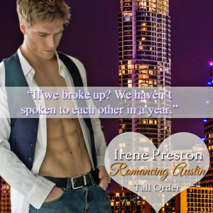 Romancing Austin features Tall Order by Irene Preston