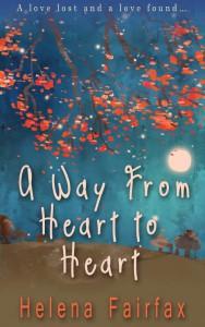 A Way from Heart to Heart by Helena Fairfax