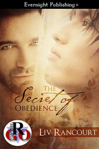The Secret of Obedience by Liv Rancourt