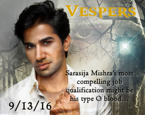 Vespers - Sarasija Mishra's most compelling job qualification might be his type O blood