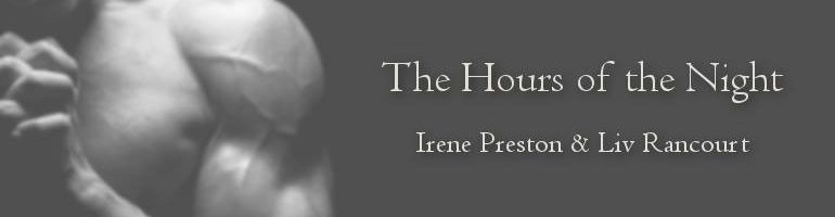 Hours of the Night - A Paranormal Romance Series by Irene Preston and Liv Rancourt