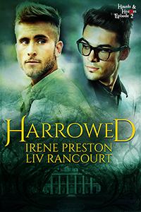 Harrowed by Irene Preston and Liv Rancourt