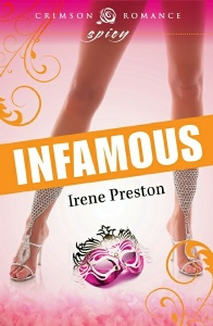 Infamous, A Novel by Irene Preston